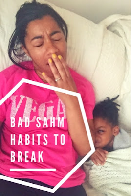 Bad Stay at home mom habits to break