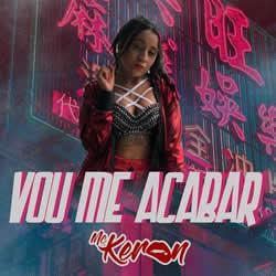 MC Keron – Vou Me Acabar