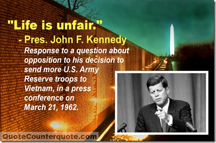 John F Kennedy life is unfair quote