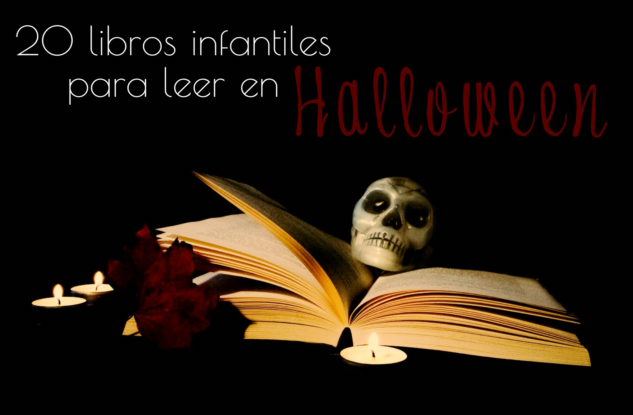 20 Libros Infantiles Para Leer En Halloween