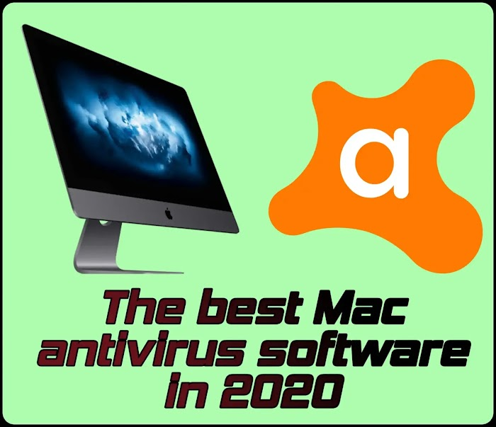 The best Mac antivirus software in 2020