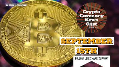 Crypto News Cast For September 15th 2021 ?