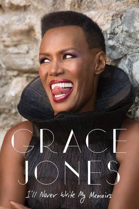 Cover of  Book Grace Jones I'll Never Write My Memoirs