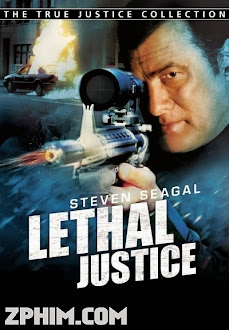 Công Lý Tối Cao - True Justice: Lethal Justice (2011) Poster