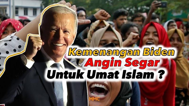 Benarkah Kemenangan Biden Memberikan Angin Segar untuk Islam?