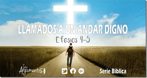 ANDAR DIGNO - EFESIOS 4-5
