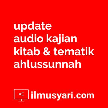 [AUDIO] Hadits 67 (Menghadap Kiblat) - Ustadz Muhammad bin 'Umar as Sewed