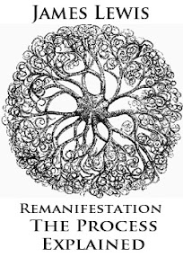 Cover of James Lewis's Book Remanifestation The Process Explained