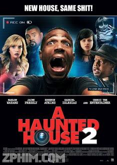 Ngôi Nhà Ma Ám 2 - A Haunted House 2 (2014) Poster