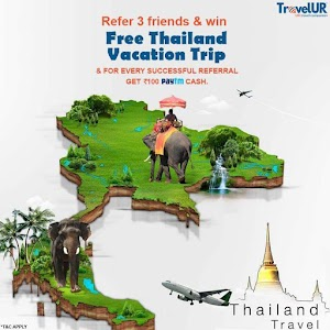 TravelUR: Refer Friends To Win Rs 100 Paytm Cash And Free Thailand Trip