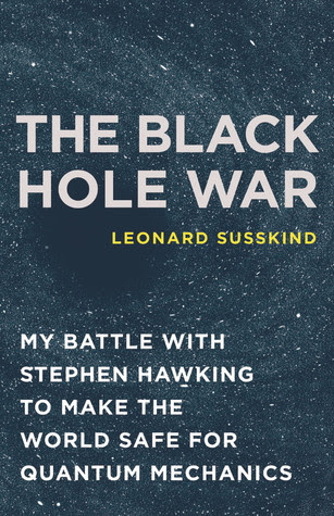 The%252520Black%252520Hole%252520WarMy%252520Battle%252520with%252520Stephen%252520Hawking%252520to%252520Make%252520the%252520World%252520Safe%252520for%252520Quantum%252520Mechanics The Black Hole War: My Battle with Stephen Hawking to Make the World Safe for Quantum Mechanics