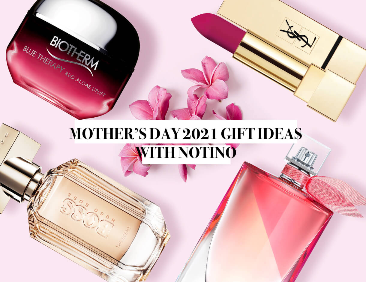 Mothers Day 2021 Gift Ideas with Notino