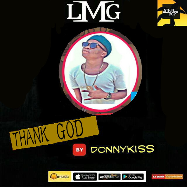 [New Music] Download DonnyKiss Ft Slim Mira_Thank God.mp3