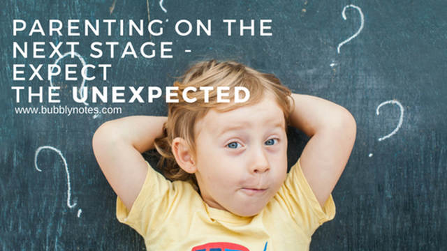 PARENTING ON THE NEXT STAGE_EXPECT THE UNEXPECTED