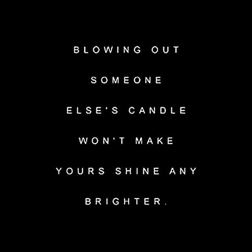 ae12af1b3c0e21b87078ca25dcd3e0e2--blowing-out-someone-elses-candle-instagram-quotes