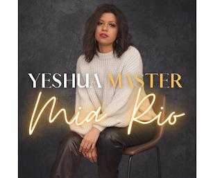Mia Rio - Yeshua Master