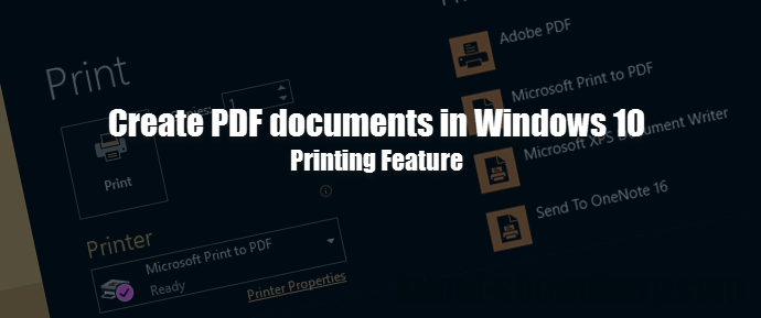 How to create PDF documents in Windows 10? (www.kunal-chowdhury.com)