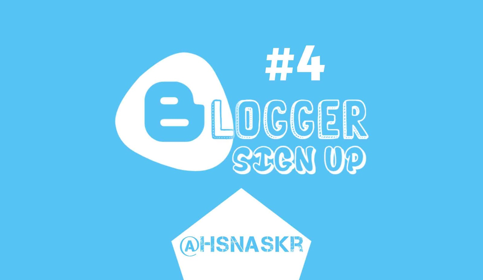 Hasan Askari: Tutorial Blogger Lengkap Menggunakan HP - #4 Mendaftar dan Membuat Blog