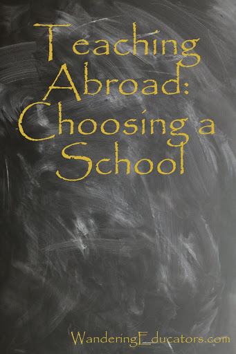 Teaching Abroad: Choosing a School