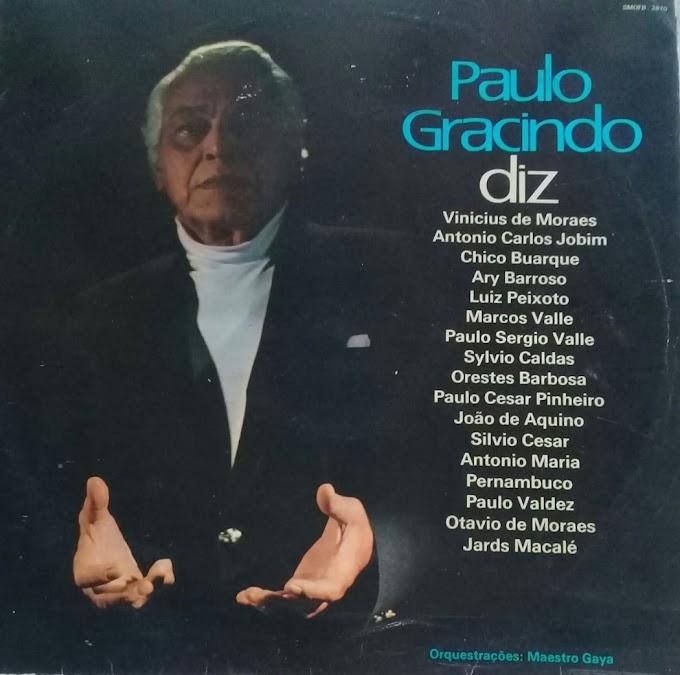 A poesia falada de Paulo Gracindo