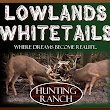 Lowlands Whitetails