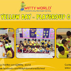Play group celebrated Yellow day at Witty world - 2016-17