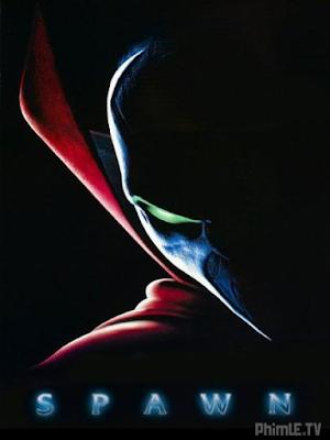 Phim Kẻ Bán Linh Hồn - Spawn (1997)