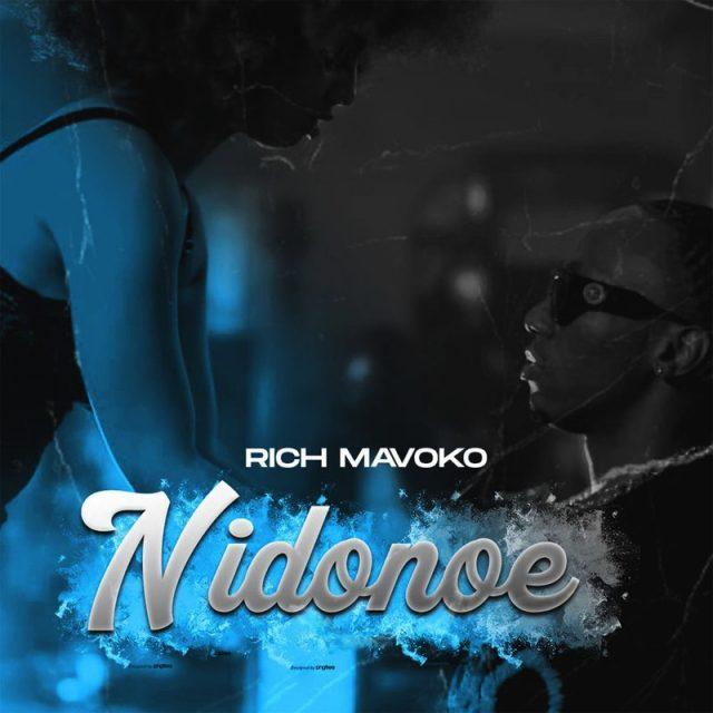 AUDIO: Rich Mavoko - Nidonoe   Mp3 DOWNLOAD