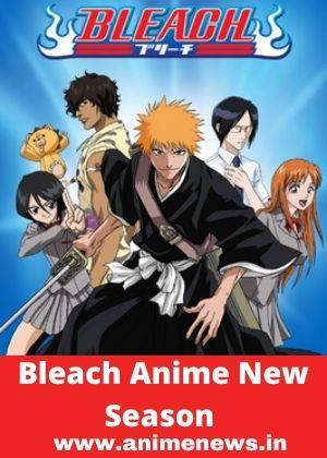 NEWS || Bleach Anime New Season Release Date