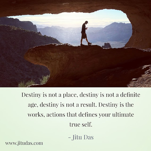 Destiny is quotes by Jitu Das quotes