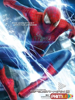 Phim Người Nhện 2: Sự Trỗi Dậy Của Người Điện - The Amazing Spider Man 2 (2014)