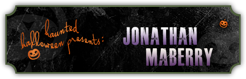 Haunted Halloween with Jonathan Maberry and a giveaway!