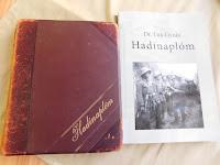 Az eredeti és a sajtó alá rendezett Hadinaplóm c. könyv.JPG