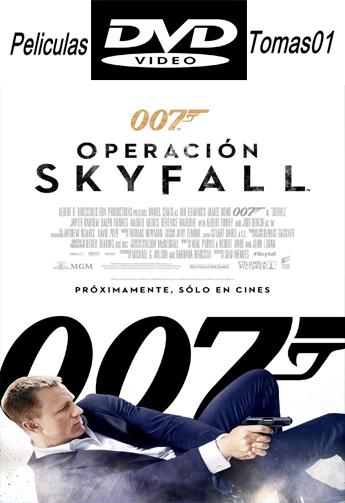 007 (23): Operación SkyFall (2012) DVDRip