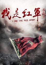 I Am the Red Army China Drama