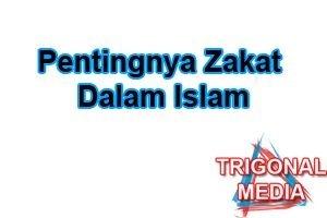 Pentingnya Zakat Dalam Islam