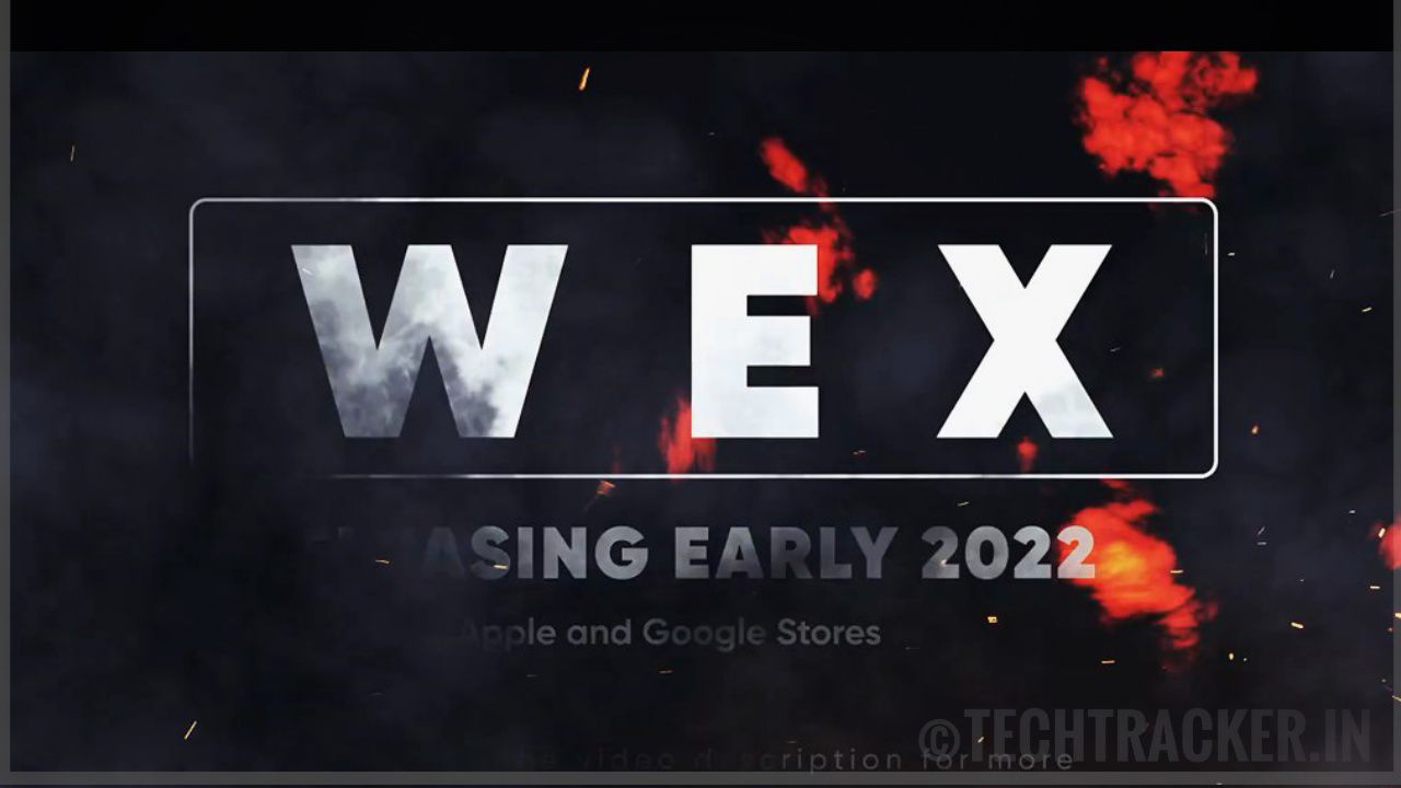 WEX -  India's Biggest Mobile Battle Royale On Android  