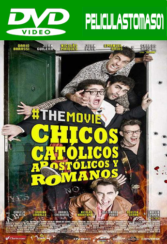 Chicos católicos, apostólicos y romanos, the movie (2014) DVDRip