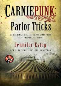 Carniepunk: Parlor Tricks By Jennifer Estep
