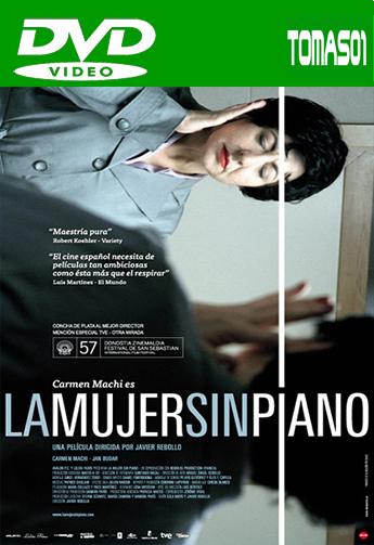 La mujer sin piano (2009) DVDRip