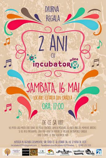 Diurna regală: 2 ani cu incubator107 Oradea #1