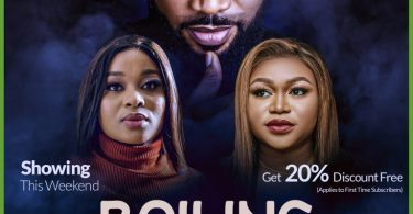 MOVIE: Boiling Point – Nollywood Movie