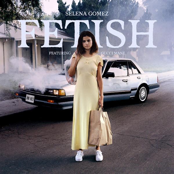 Baixar Música Selena Gomez feat. Gucci Mane – Fetish