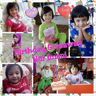 Giveaway Birthday Nur Imani (giveaway anjuran blogger)