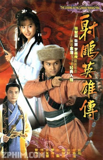 Anh Hùng Xạ Điêu - The Legend of the Condor Heroes (1994) Poster