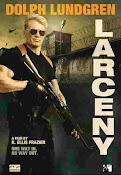 El Infiltrado (Larceny) (2017)