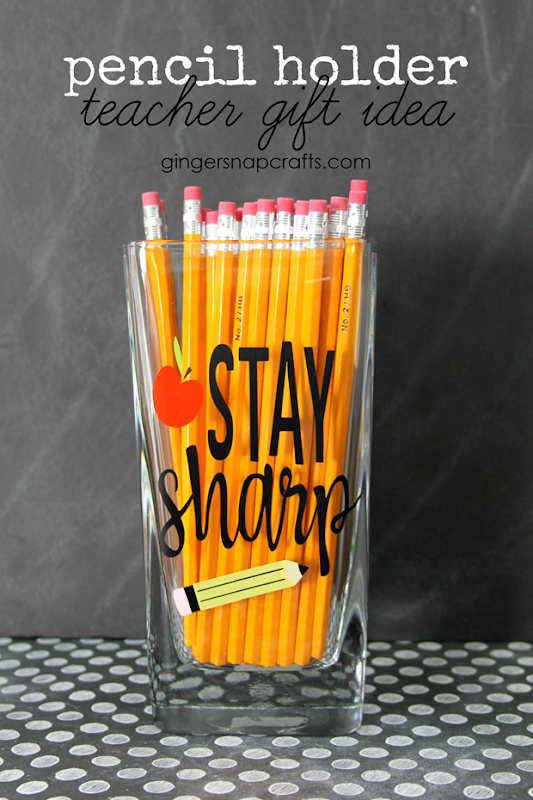 Pencil Holder Teacher Gift Idea #cricut #cricutmaker #teacher #giftideas