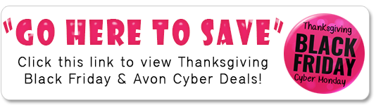 Click to get Avon Thanksgiving,  Black Friday, Cyber Monday Deals now