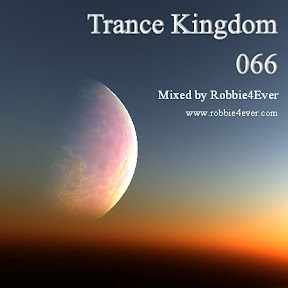 Trance Kingdom episodes - Mixed by Robbie4Ever - Digital DJ Tips