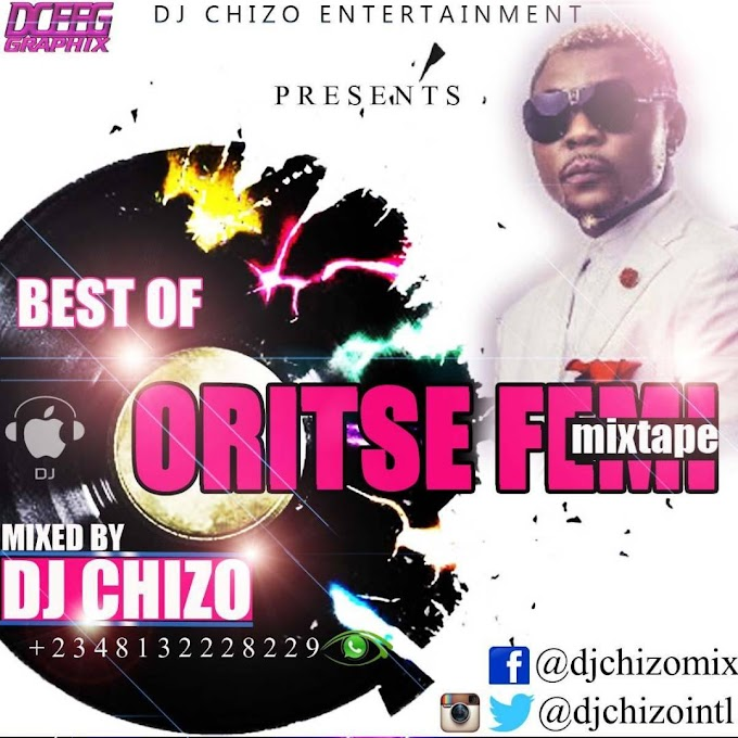 Dj Chizo - Best of Orise femi